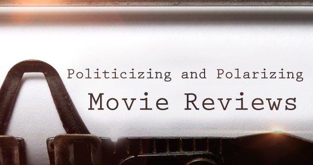 politicizing-movie-reviews-slider