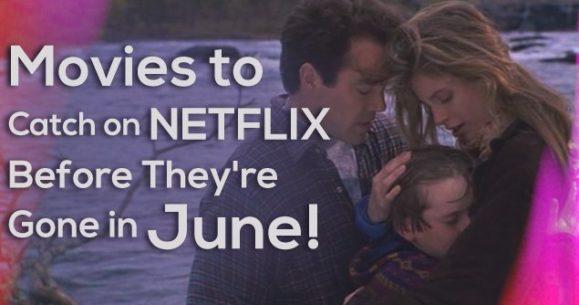 movies-netflix-before-june
